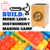 BUILD! MUSIC LEGO + INSTRUMENT MAKING CAMP.png